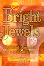 Bright Jewels Image